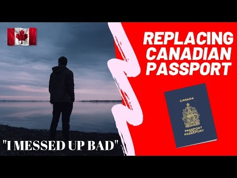 I LOST My Canadian Passport?! | Replacing A Lost Canadian Passport