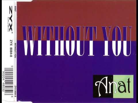 ANAT - Without you (original version)