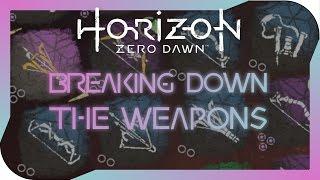 Horizon Zero Dawn - Breaking Down all the Weapons