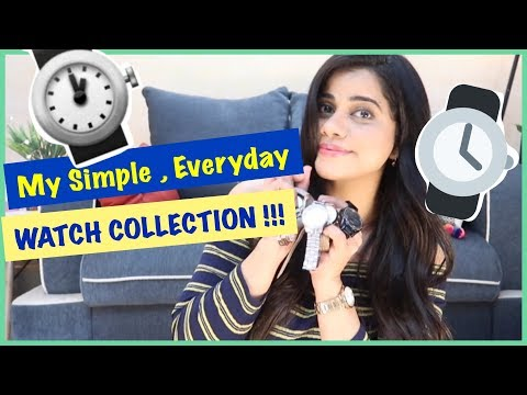 My Simple Everyday & Formal  Watch Collection   Sana K