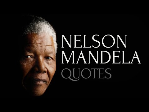 🔴 Inspiring and Honest Quotes by Nelson Mandela