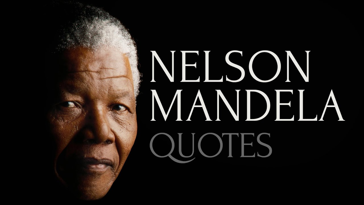 Quotes Nelson Mandela 🔴 Inspiring And Honest Quotesnelson Mandela  Youtube