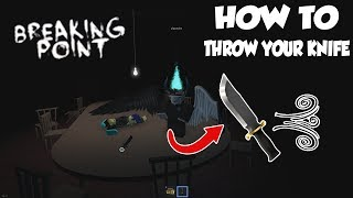 ROBLOX Breaking Point - How to Throw Your Knife