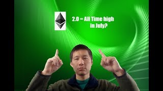 Ethereum will reach new High is July due to 2.0 release?