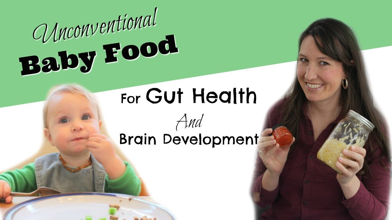Unconventional Baby Food For Gut Health And Brain Development