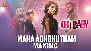 Maha Adhbhutham Song Making Oh Baby Movie Songs Samantha Suresh Productions
