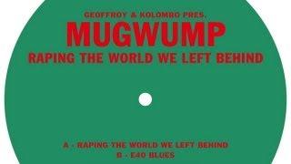 Mugwump - E40 Blues (Snippet)