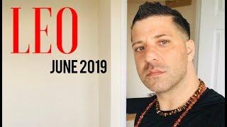 LEO June 2019 - BIG CHANGE IS COMING!   New Direction   Healing & LOVE - Leo Horoscope Tarot