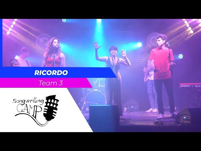 Ricordo | Team 3 | Songwriting Camp
