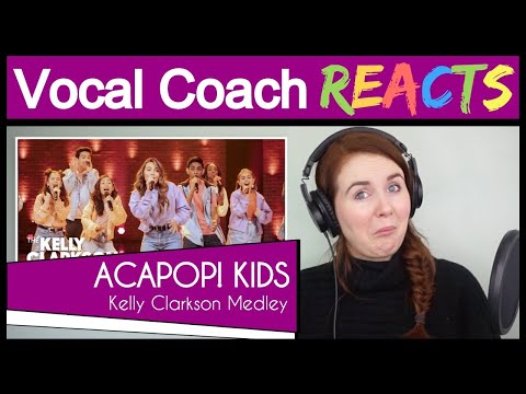 Vocal Coach reacts to Acapop! KIDS Perform Kelly Clarkson's Hit Songs A Cappella