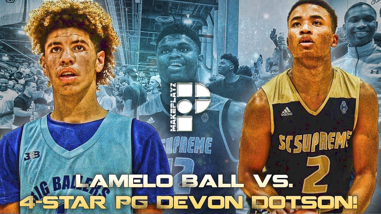 Lamelo Ball Brings A Game Against Top Pg Devon Dotson Zion Williamson Youtube