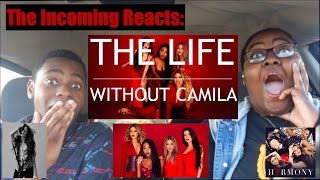 FIFTH HARMONY - THE LIFE WITH OUT CAMILA REACTION