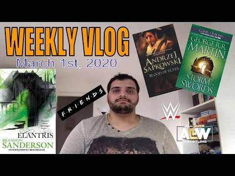 Elantris, Blood of Elves, A Storm of Swords   Reading Vlog   March 1st 2020