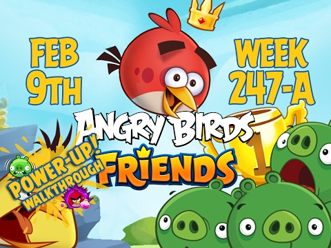 Angry Birds Friends Tournament Week 247-A Levels 1 to 6 Power Up Mobile Compilation Walkthroughs