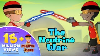 Mighty Raju - The Neutrino War | GreenGoldKids