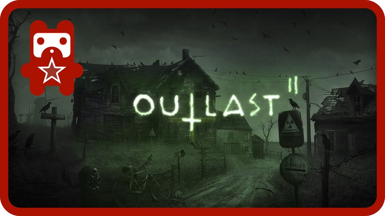 Outlast 2 - Апокалипсис в американском захолустье