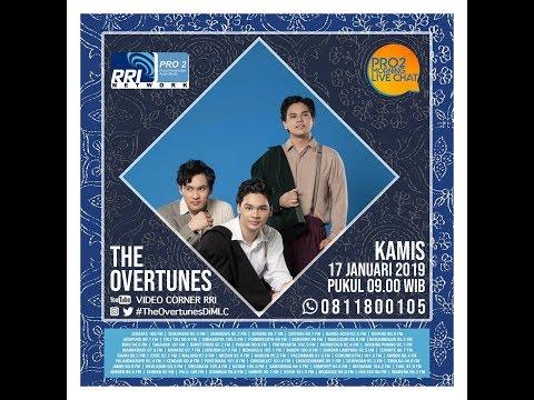 THE OVERTUNES - Morning Live Chat Pro2 FM RRI Jakarta (Live Video Corner RRI)