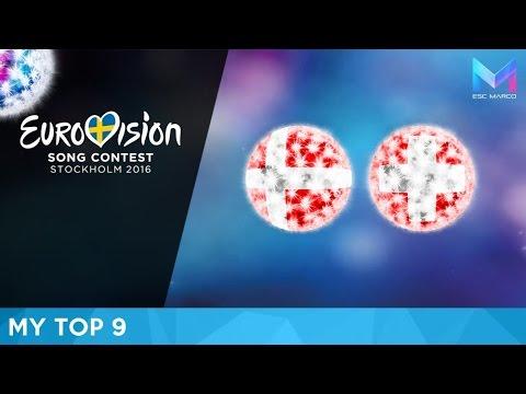 Eurovision 2016 - MY TOP 9 (so far)