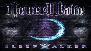 NeverWake-Feed The Fire