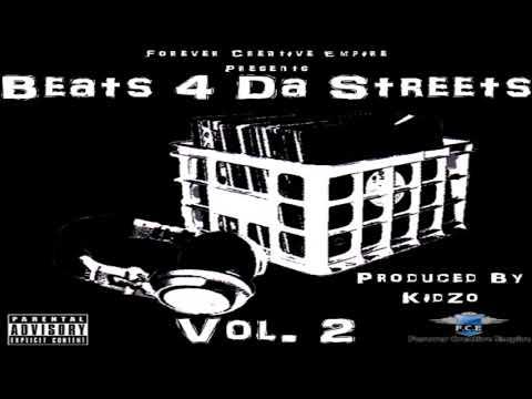 KidZo - Beats 4 Da Streets Vol.2 (Beat Tape)
