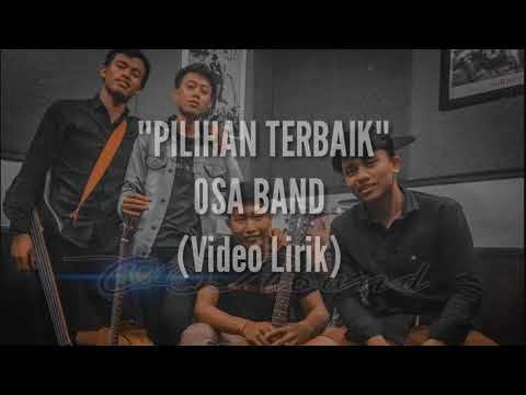 Osa Band Bali - Pilihan Terbaik ( Video Lirik)