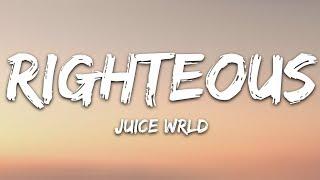 Juice Wrld - Righteous (Lyrics)