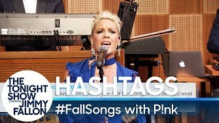 Hashtags: #FallSongs with P!nk Video