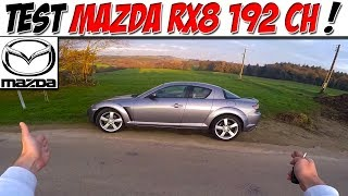 #CarVlog 8 : TEST MAZDA RX8 192 ch / ROTATIF POWER ON !