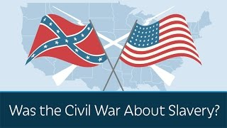 Video Was the Civil War About Slavery? download MP3, 3GP, MP4, WEBM, AVI, FLV November 2017