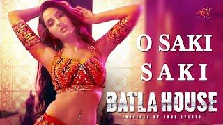 O SAKI SAKI Video |Batla House |Nora Fatehi, Tanishk Bagchi, Neha, Tulsi, B Praak, Vishal-Shekhar