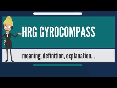 What is HRG GYROCOMPASS? What does HRG GYROCOMPASS mean? HRG GYROCOMPASS meaning & explanation