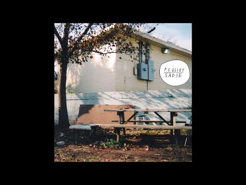 P.S. Eliot - Sadie (2011 // Full Album)