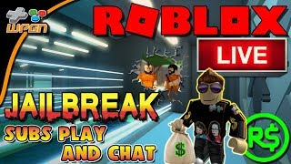 🔥 ROBLOX LIVE STREAM 💙 Jailbreak UPDATE 🔶 LIVE NOW - Subscribers Chat and Play (12-26-17)