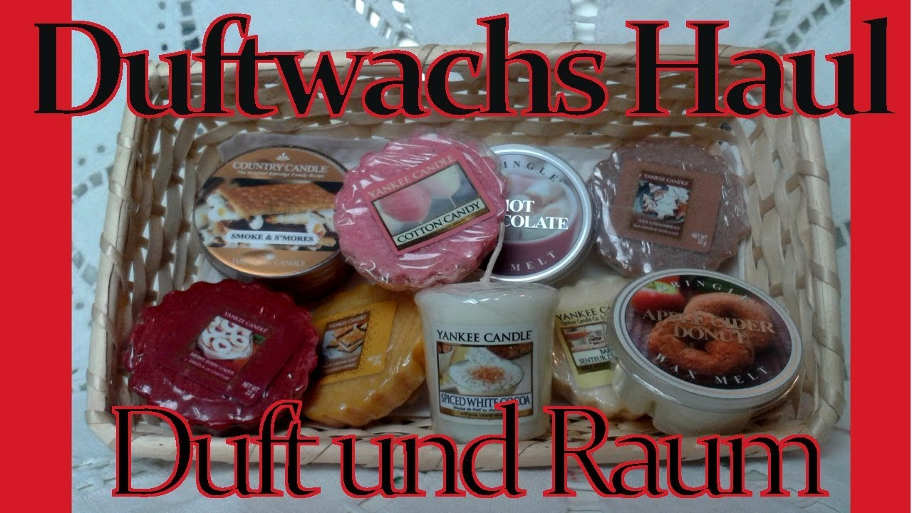 Duft Und Raum Duftwachs Haul Duft Und Raum Yankee Candle Kringle Candle Country Candle Deutsch