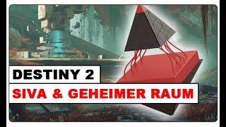 Destiny 2 - SIVA & Geheimer Raum im Turm | ANA BRAY