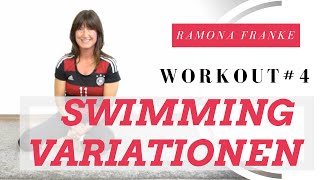 Workout #4 - Swimming Variationen | Ramona Franke