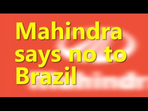 Mahindra says to stop selling vehicles in Brazil