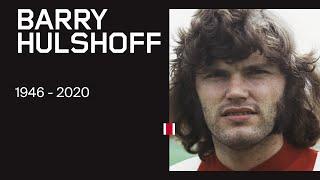 In Memoriam: Barry Hulshoff