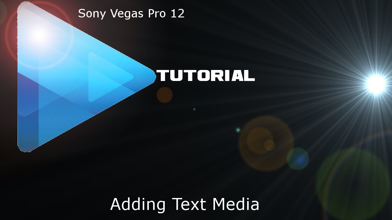 Sony Vegas Pro 12 - How To Add Text To A Video [ Beginners ...
