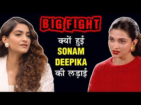 Sonam Kapoor & Deepika Padukone BIG FIGHT   Story
