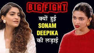 Sonam Kapoor & Deepika Padukone BIG FIGHT | Full Story