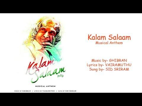 Kalam Salaam | Music Ghibran | Lyrics Vairamuthu | Singar Sid Sriram