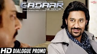 Kejriwal To Jyada Mashoor - Dialogue Promo - Gadaar - The Traitor - New Punjabi Movies 2015