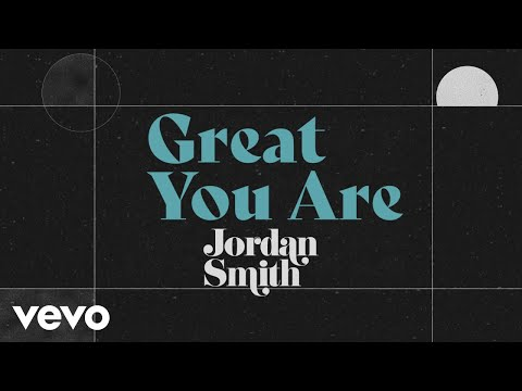 Jordan Smith – Great You Are