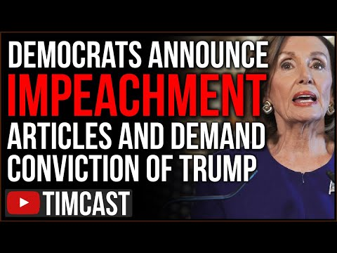Democrats Announce Articles Of Impeachment Against Trump, Call For ARREST And Conviction Of Trump