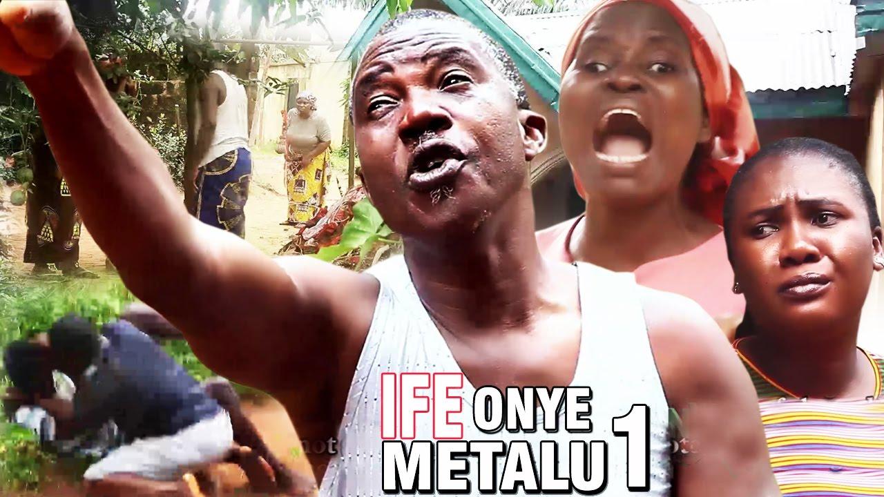 Download Ife Onye Metalu season 1 - Latest Nigerian Nollywood Igbo Movie Full HD