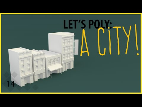 Let's Poly: Low Poly City Buildings (Blender Time Lapse)