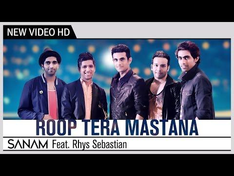Roop Tera Mastana - SANAM Feat. Rhys Sebastian | Kishore Kumar | Music Video
