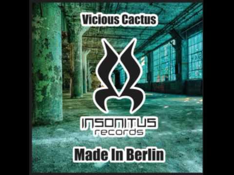 Vicious Cactus - Made in Berlin