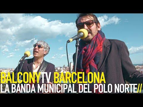LA BANDA MUNICIPAL DEL POLO NORTE - CALOR (BalconyTV)